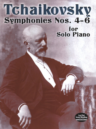 Pjotr Iljitsch Tschaikowsky: Symphonies Nos.4 - 6 For Solo Piano