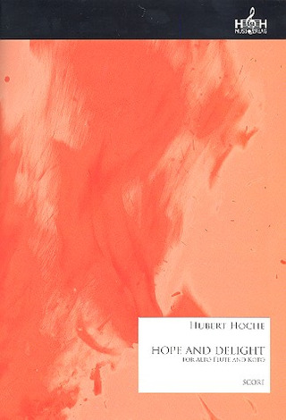 Hubert Hoche: Hope and Delight