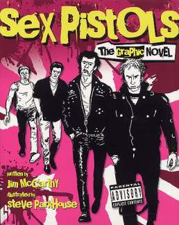 Mccarthy Jim: Sex Pistols - The Graphic Biography