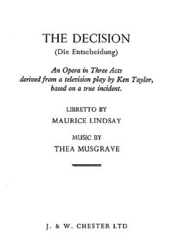Thea Musgrave: The Decision