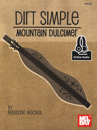 Madeline MacNeil: Dirt Simple Mountain Dulcimer