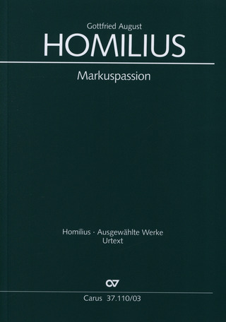Gottfried August Homilius: Markuspassion