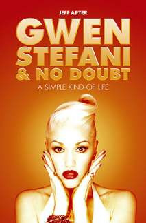 Apter Jeff: Gwen Stefani + No Doubt - A Simple Kind Of Life