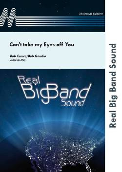 Bob Crewe et al.: Can't take my Eyes off You
