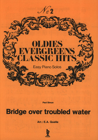 Quelle E. A.: Bridge Over Troubled Water