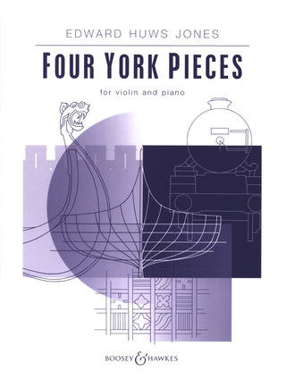 Edward Huws Jones: Four York Pieces