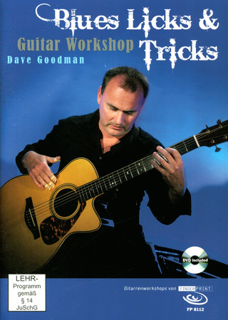 Dave Goodman: Blues Licks & Tricks