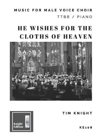 Tim Knight: He Wishes for the Cloths of Heaven