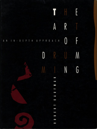 Robert Kaufman: The Art of Drumming
