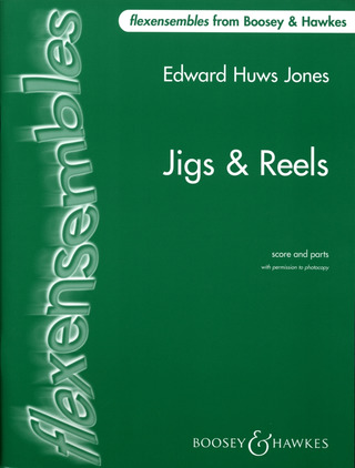 Edward Huws Jones: Jigs & Reels