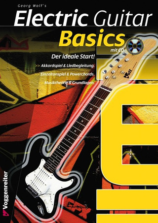 Georg Wolf: Electric Guitar Basics