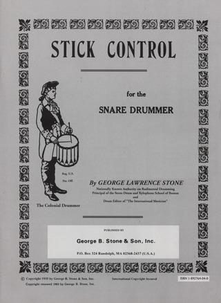 George Lawrence Stone: George Lawrence Stone: Stick Control For The Snare Drummer