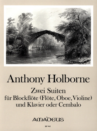 Anthony Holborne: 2 Suiten