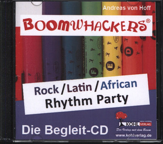 Andreas von Hoff: Boomwhackers – Rock/Latin/African Rhythm Party