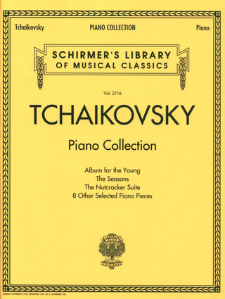Piotr Ilitch Tchaïkovski: Piano Collection