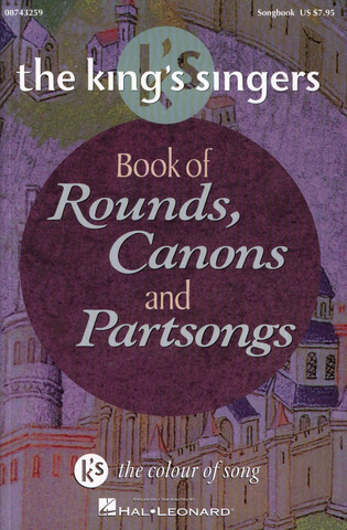 King's Singers: King's Singers Book Of Rounds, Canons And Partsongs