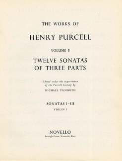 Henry Purcell: Purcell, H 12 Sonatas Of Three Parts 1-3 Vln 1