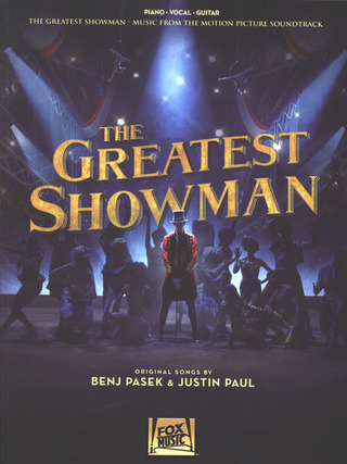 Benj Pasek y otros.: The Greatest Showman