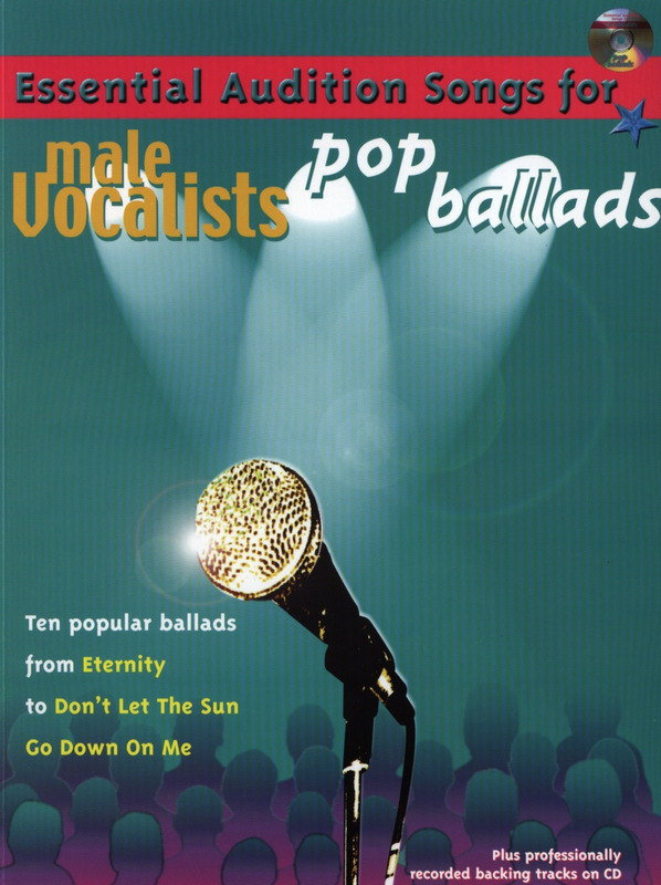 Essential Audition Songs For Male Vocalists - Pop Ballads