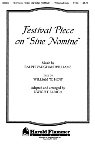 "Ralph Vaughan Williams: Festival Piece on ""Sine Nomine"""