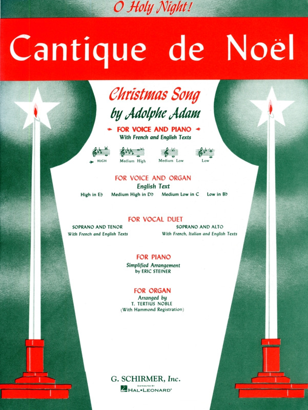 Adolphe Adam: Cantique de Noel (O Holy Night!)