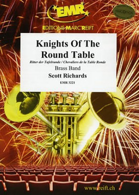 Richards, Scott: Knight Of The Round Table