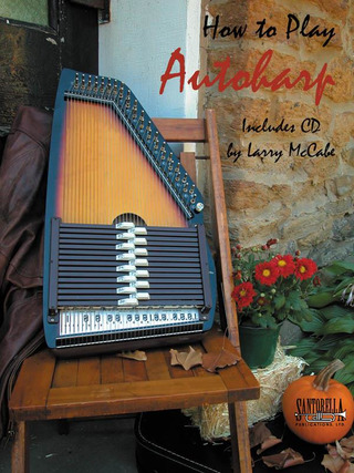 Larry McCabe: How to Play Autoharp