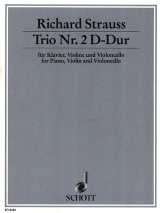 Richard Strauss: Trio Nr. 2  D-Dur op. AV. 53 (1878)