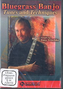 Trischka Tony: Bluegrass Banjo - Tunes + Techniques