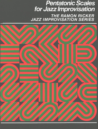 Ramon Ricker: Pentatonic Scales For Jazz Improvisation