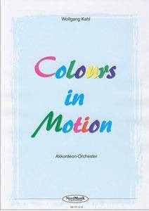 Wolfgang Kahl: Colours In Motion
