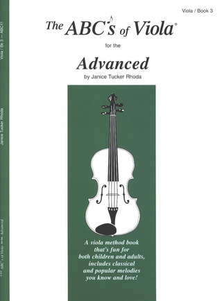 Tucker Rhoda Janice: The Abc's Of Viola For The Advanced 3