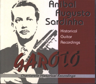 Garoto: Historical Guitar Recordings