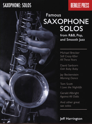 Harrington Jeff: Famous Saxophone Solos - From R&B, Pop And Smooth Jazz