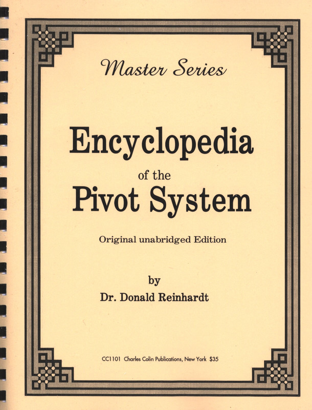 Donald S. Reinhardt: Encyclopedia of the Pivot System