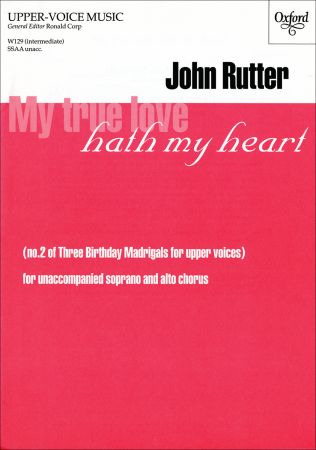 John Rutter: My true love hath my heart
