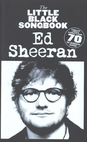 Ed Sheeran: The Little Black Songbook of Ed Sheeran