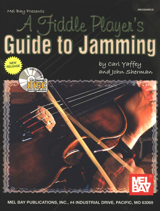 Carl Yaffey et al.: A Fiddle Player's Guide To Jamming