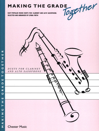 Frith L.: Making The Grade Together Clarinet And Saxophone (Frith)