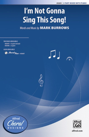 Mark Burrows: I'm Not Gonna Sing This Song!