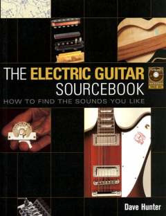 Dave Hunter: The Electric Guitar Sourcebook