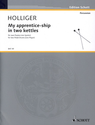 Heinz Holliger: My apprentice-ship in two kettles