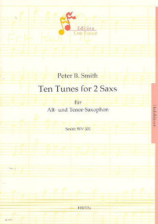 Peter B. Smith: Ten Tunes for 2 Saxs