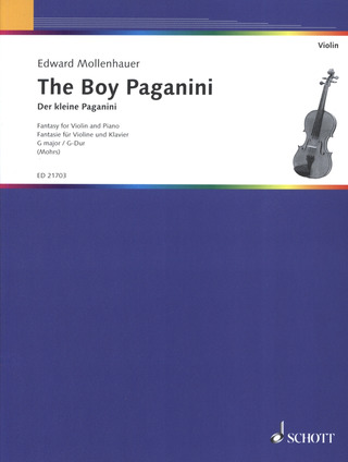 Edward Mollenhauer: The Boy Paganini