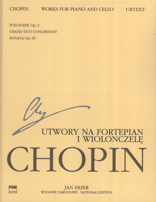 Frédéric Chopin: Works for Piano and Cello op.3, op.65