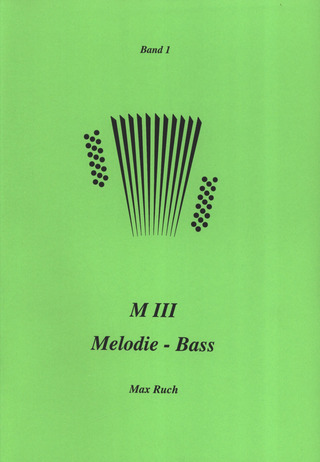 Max Ruch: M III Melodie-Bass 1
