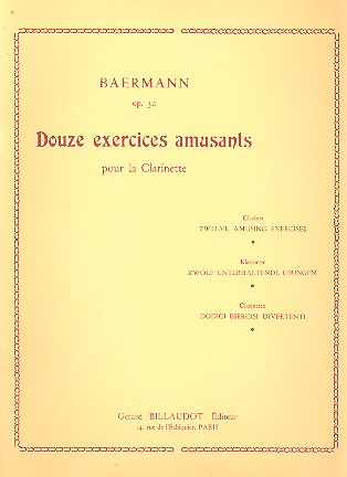 Heinrich Joseph Baermann: 12 Exercices Amusants Op 30