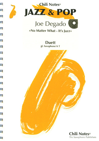 Joe Degado: No Matter What - It's Jazz