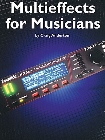 Anderton Craig: Multieffects For Musicians