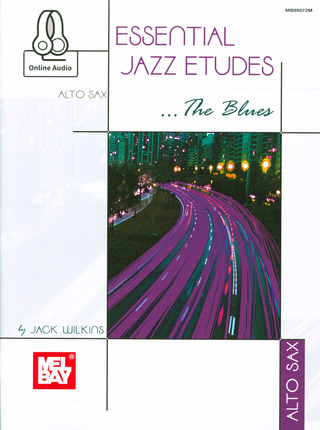 Jack Wilkins: Essential Jazz Etudes ... The Blues